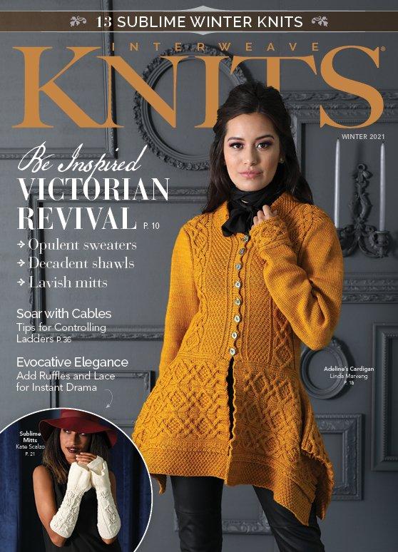 Interweave Knits Magazine Winter 2021