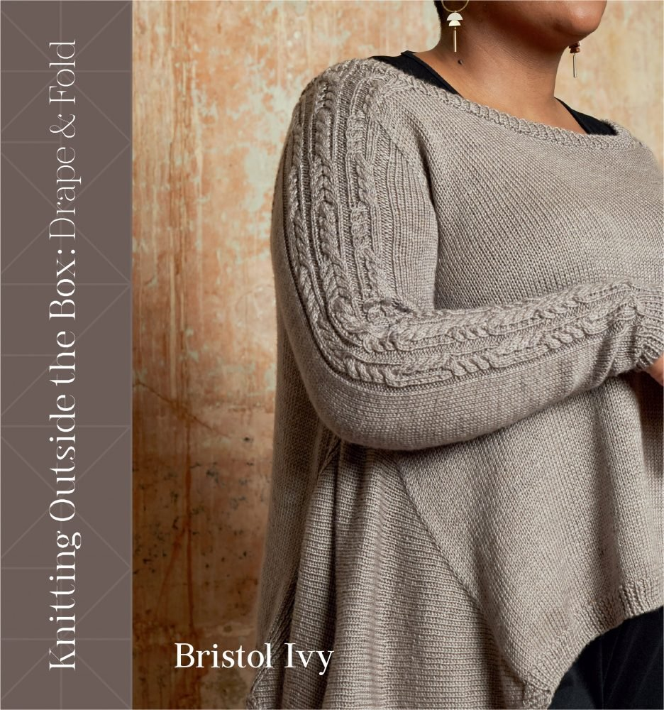 Knitting Outside the Box: Drape and Fold
