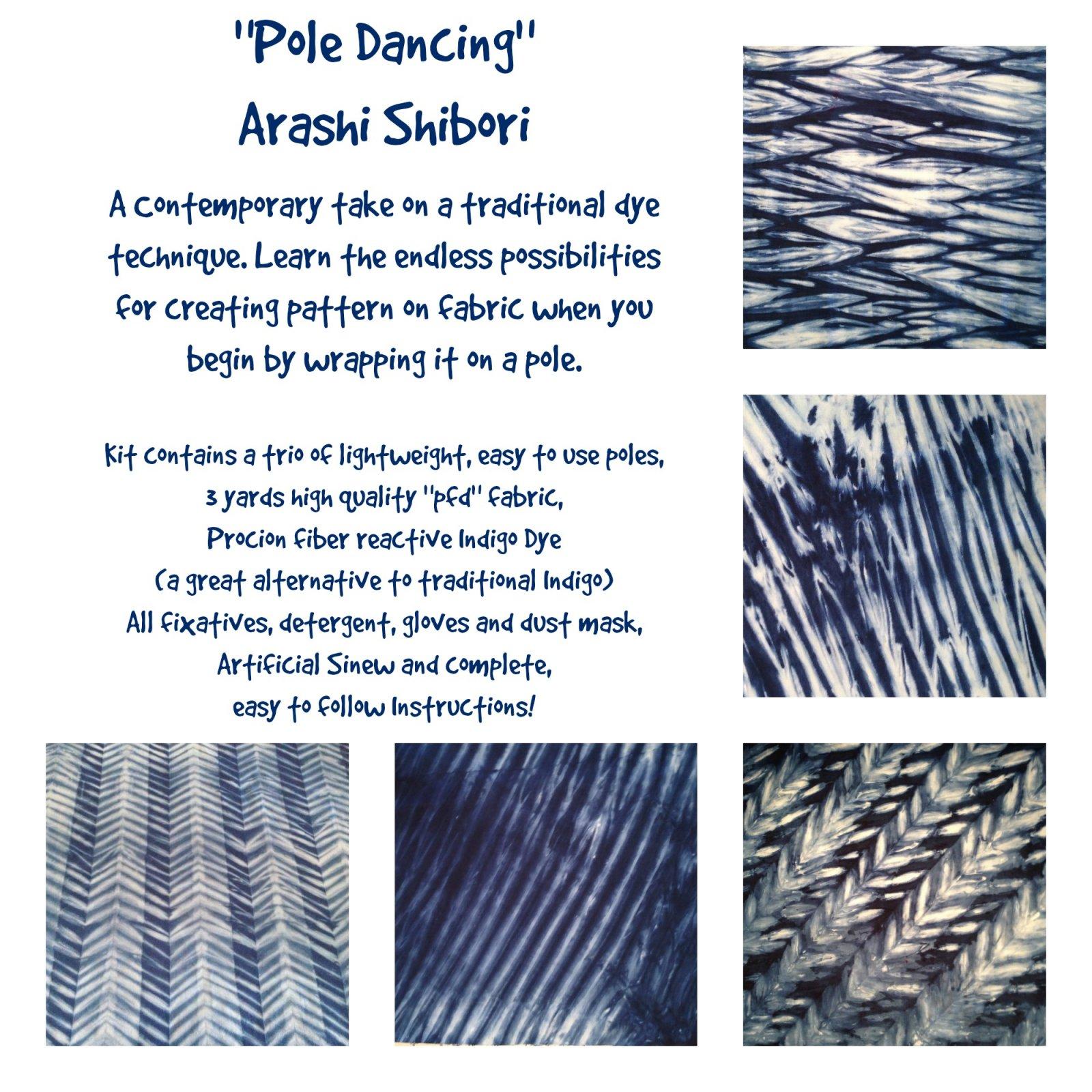 Pole Dancing - Exploring Arashi Shibori