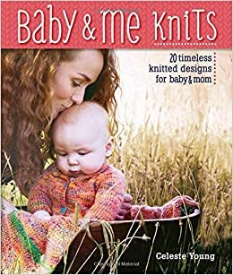 Baby & Me Knits
