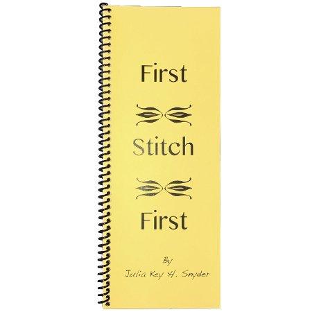 First Stitch First by Julia Snyder