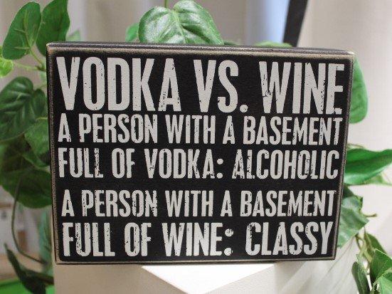 Primitives Box Sign Vodka vs Wine