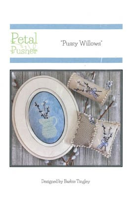 Pussy Willows Petal Pusher