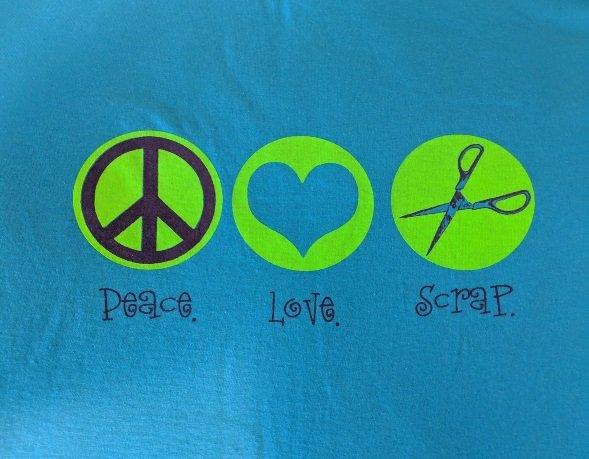 Peace Love Scrap