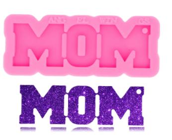 MOM keychain Mold