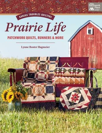 Prairie Life Kansas Troubles Quilters