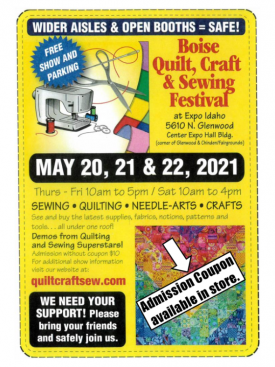 Boise Quilt, Craft and Sewing Festival, May 20,21,22