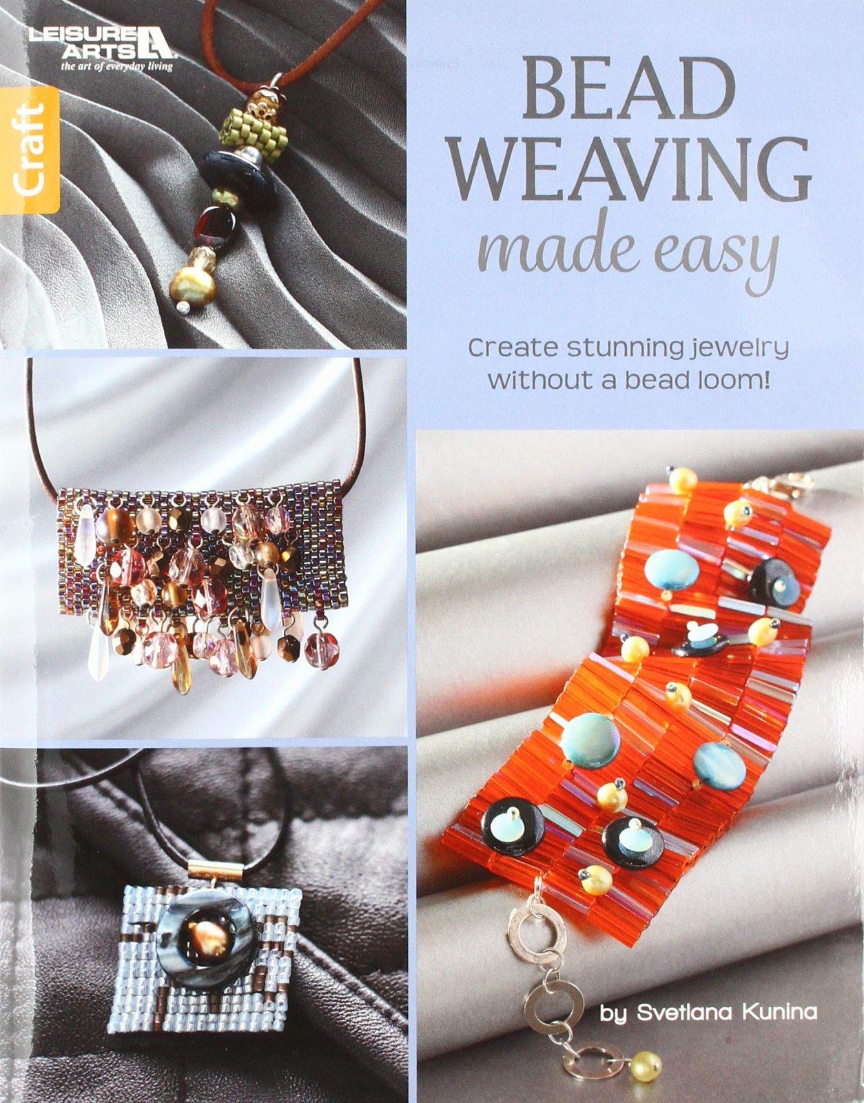 Bead Weaving Made Easy