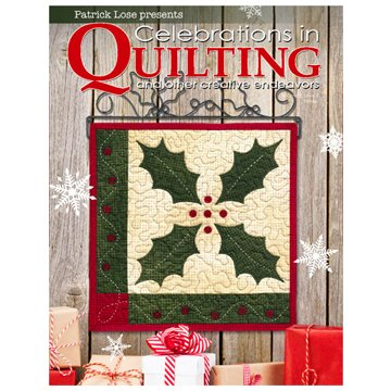 Celebrations in Quilting - Volume 3 issue 1 Winter
