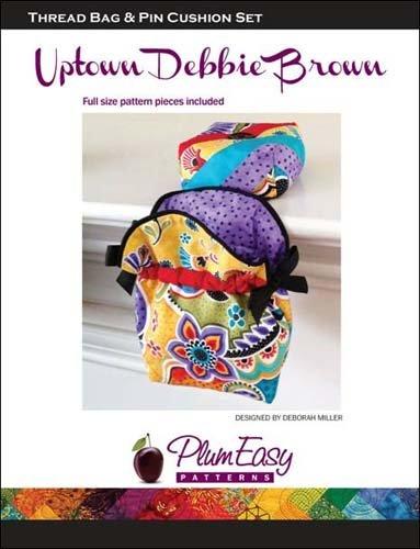 Thread Bag & Pincushion Set Pattern by Uptown Debbie Brown