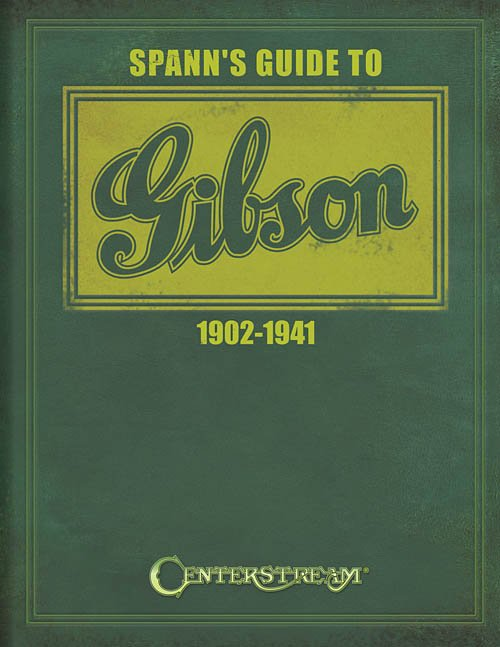 Spann's Guide To Gibson 1902-1941 by Joe Spann Softcover Book (new)