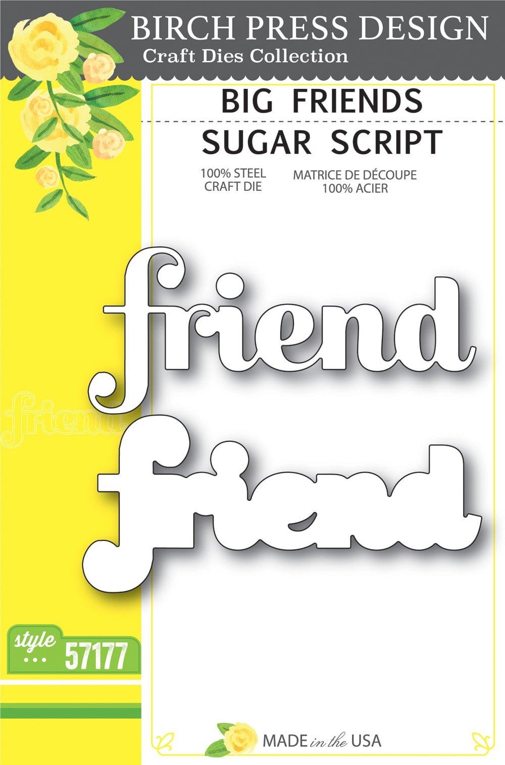 Birch Press Design - Big Friend Sugar Script Die