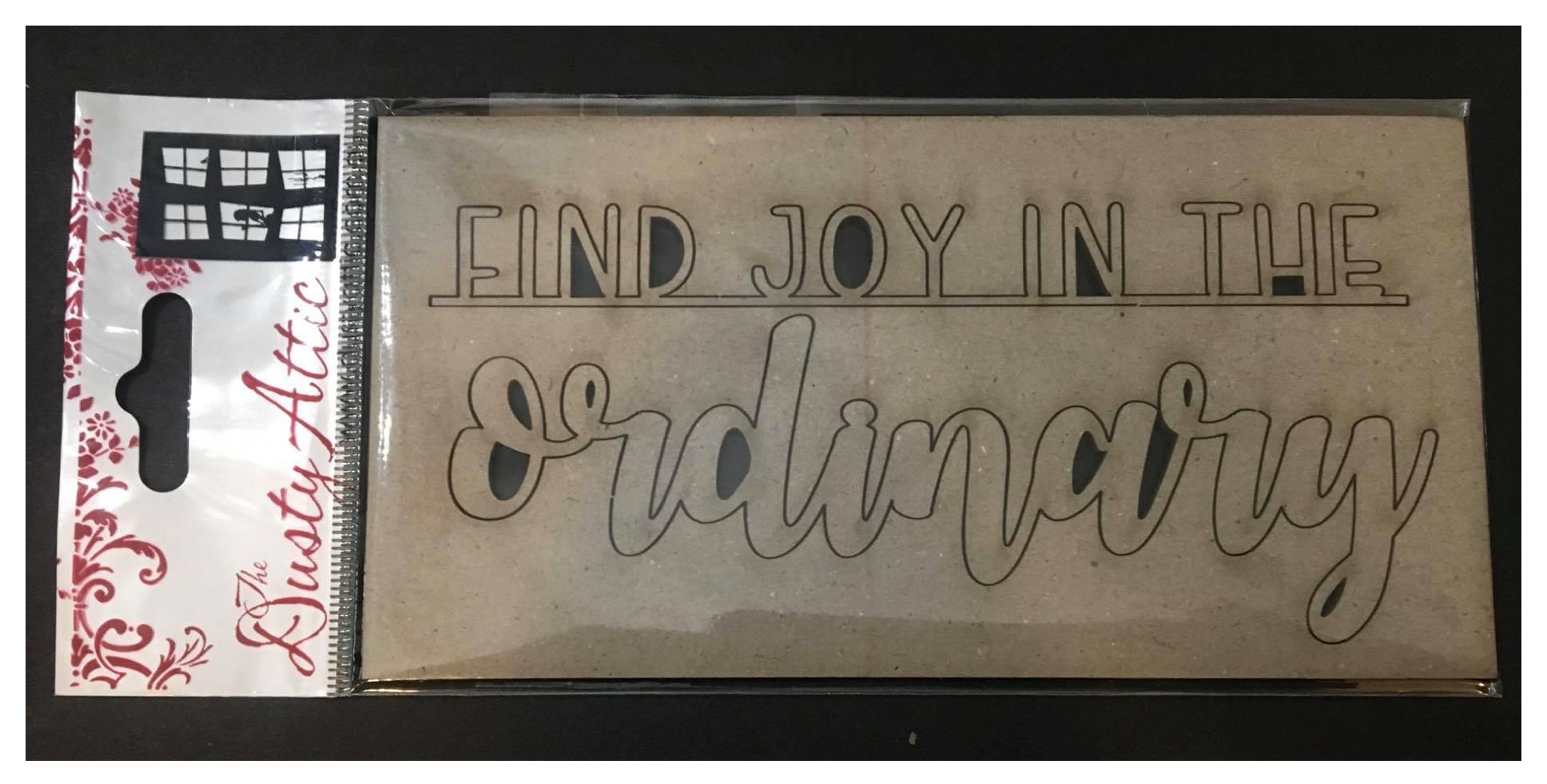 Dusty Attic Chipboard - Find Joy In The Ordinary