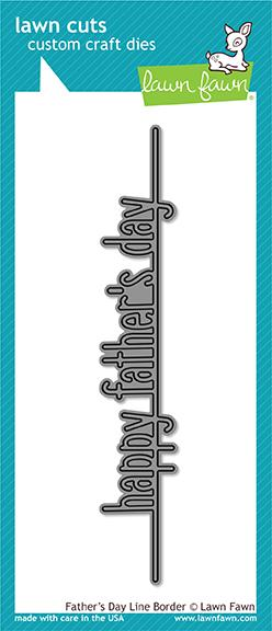 Lawn Fawn - Father's Day Line Border Die