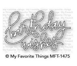 MFT - Birthday Wishes Die