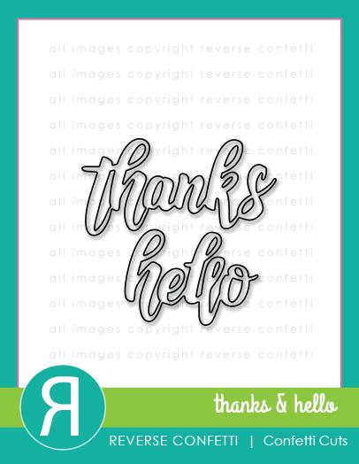 Reverse Confetti - Thanks & Hello Word Duos Confetti Cuts