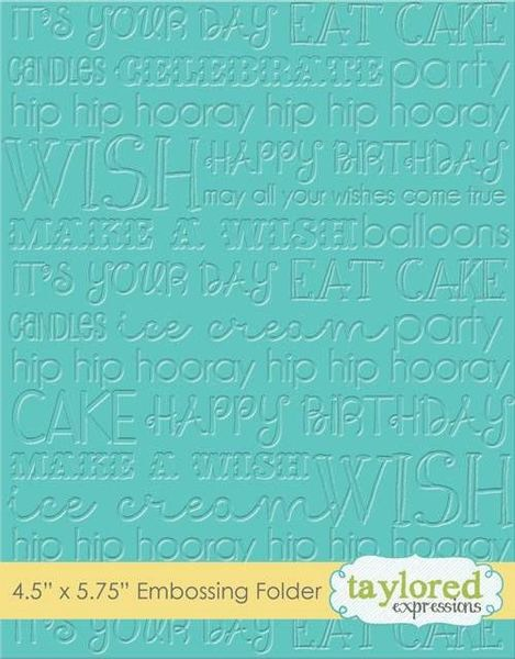 Taylored Expressions - Birthday Embossing Folder