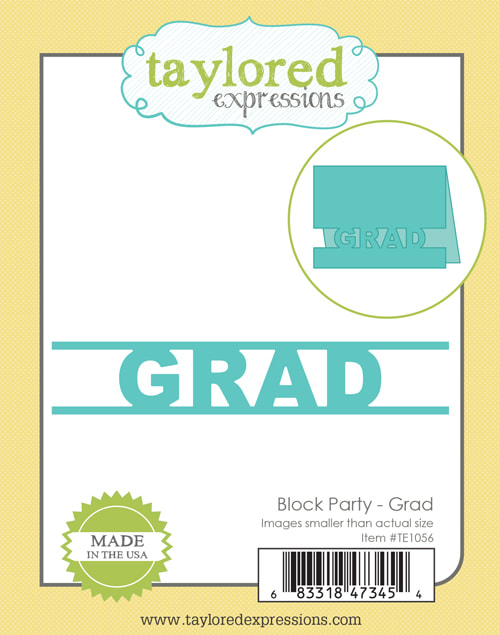 Taylored Expressions - Block Party: Grad Die