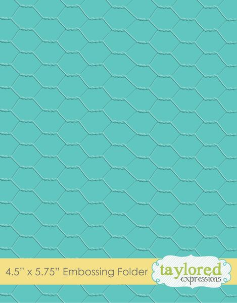 Taylored Expressions - Chicken Wire Embossing Folder