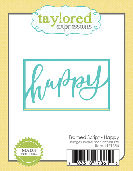 Taylored Expressions - Framed Script - Happy Die
