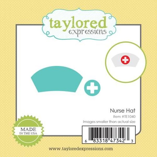 Taylored Expressions - Nurse Hat Die