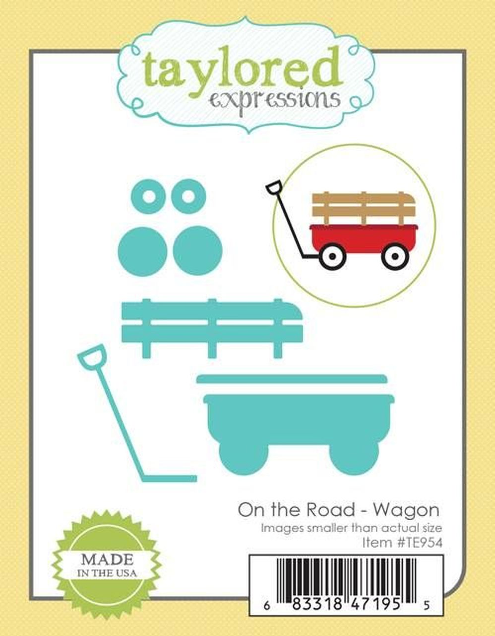 Taylored Expressions - On the Road Wagon Dies