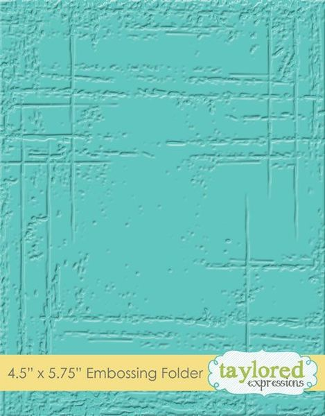 Taylored Expressions - Weathered Embossing Folder