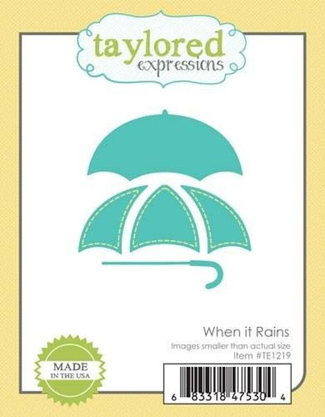 Taylored Expressions - When it Rains Dies