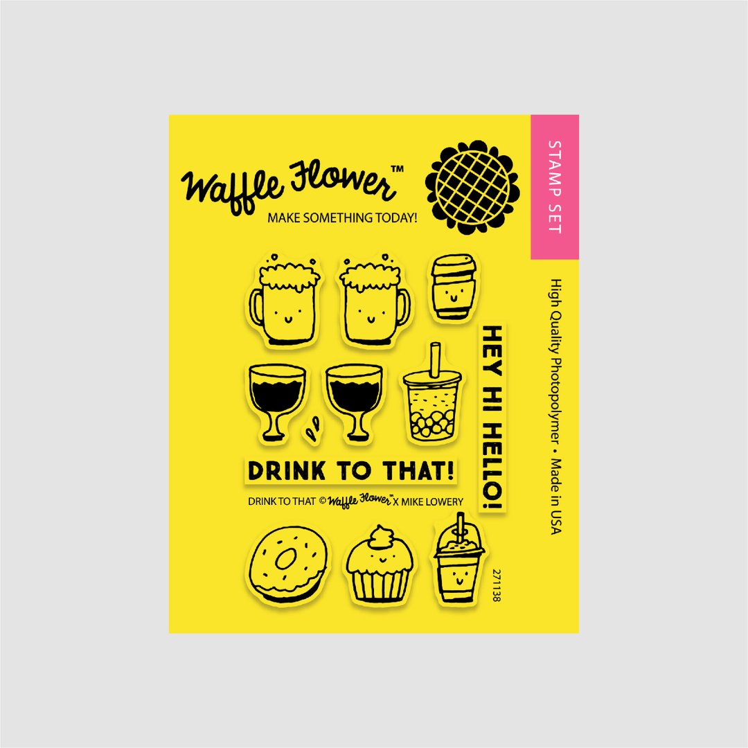 Waffle Flower - Drink to That Stamp Set