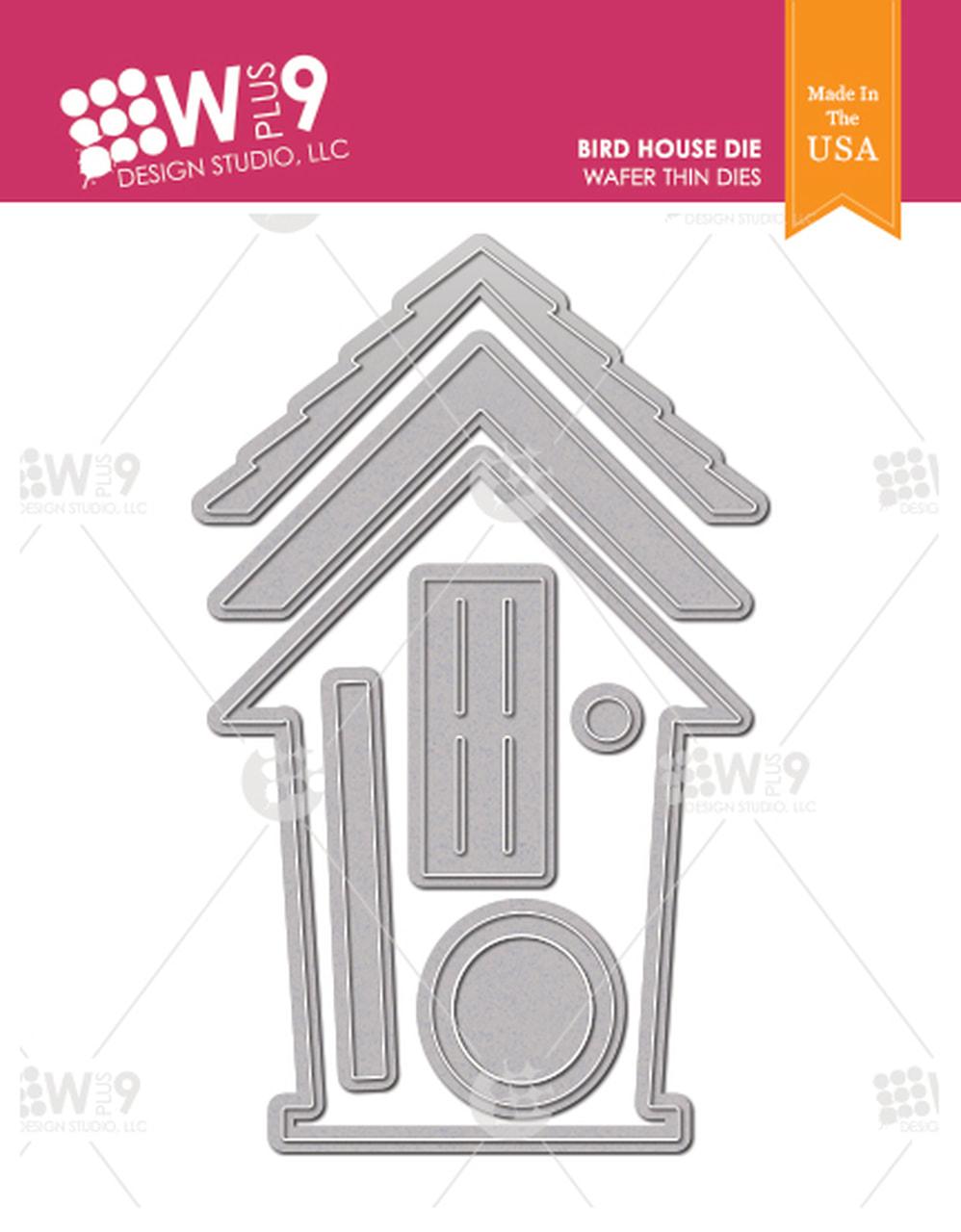 WPlus9 - Bird House Die