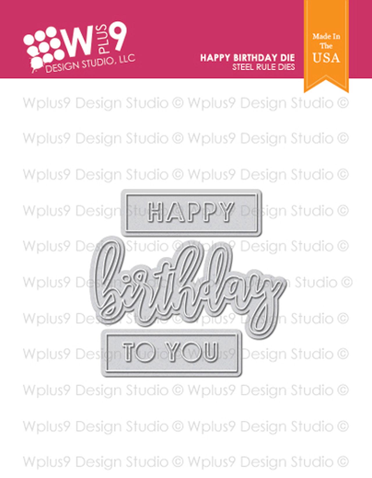 WPlus9 - Happy Birthday Die