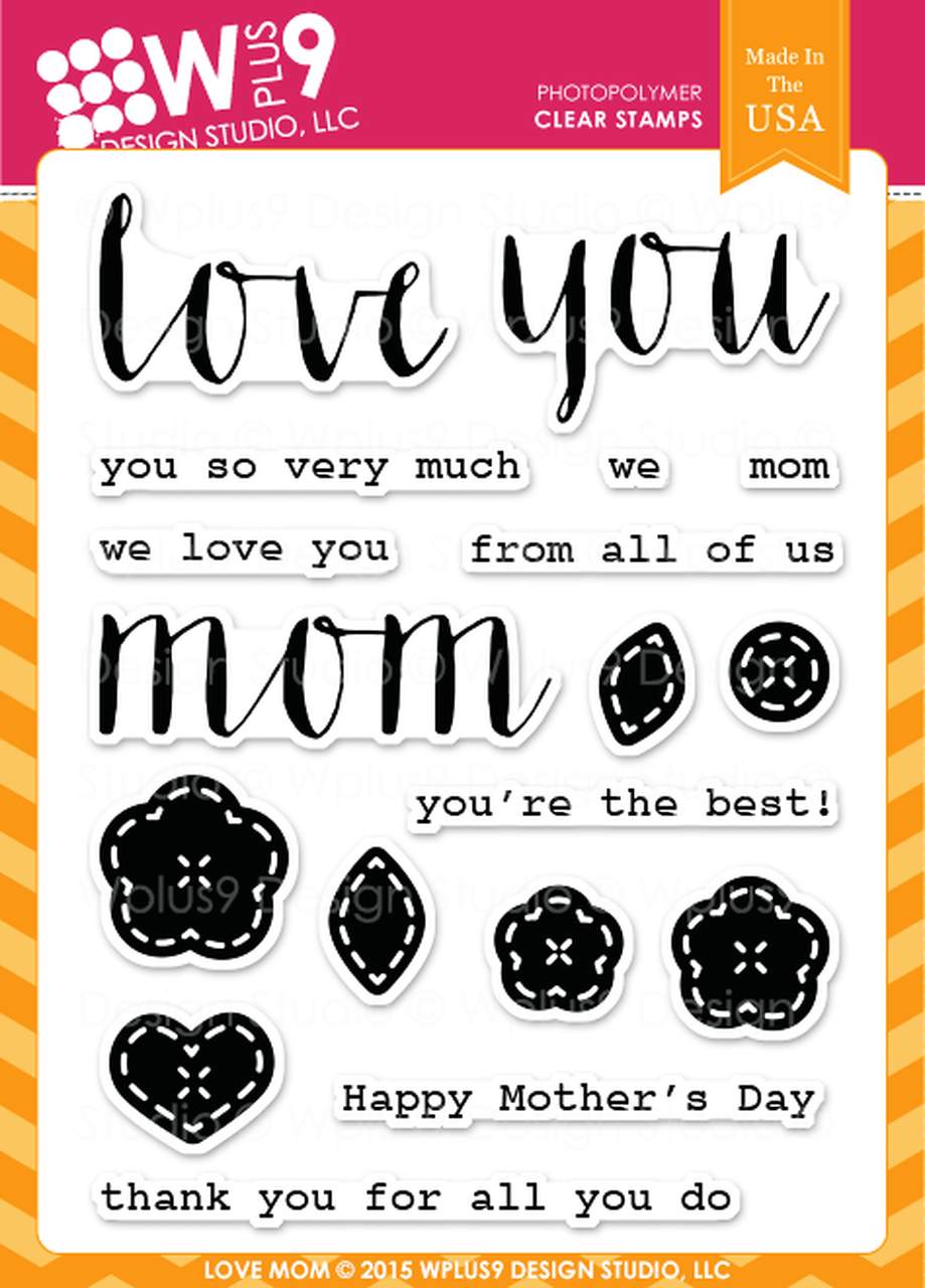 WPlus9 - Love Mom Stamp Set