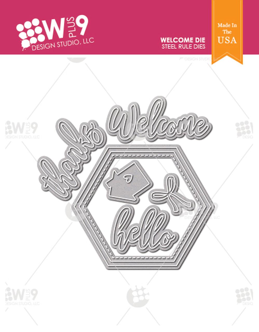 WPlus9 - Welcome Die