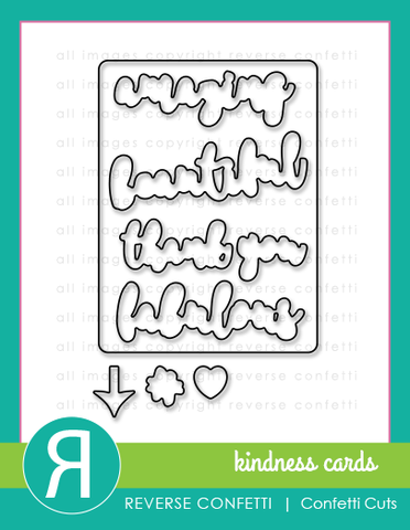 Reverse Confetti - Kindness Card Die Set