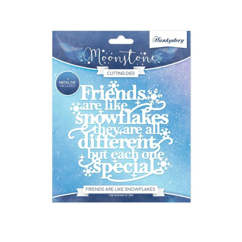Hunkydory Crafts - Friends Are Like Snowflakes Moonstone Die
