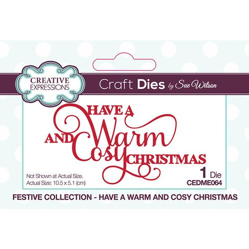 Creative Expressions - Have a Warm & Cozy Christmas Die