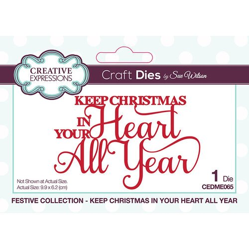 Creative Expressions - Keep Christmas In Your Heart All Year Die