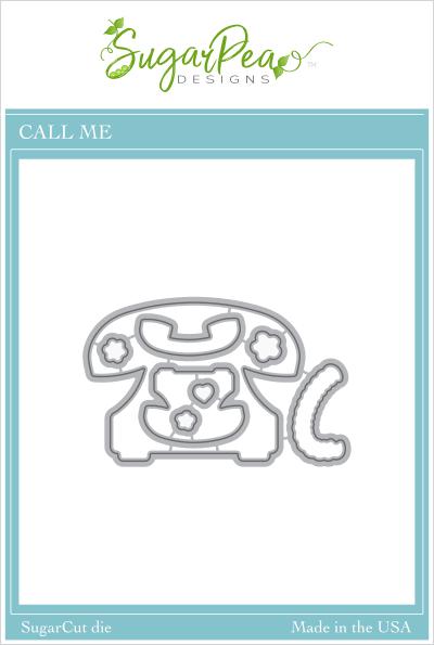 Sugar Pea Designs - Call Me Die