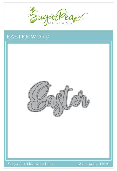 Sugar Pea Designs - Easter Word Die