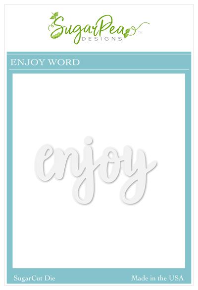 Sugar Pea Designs - Enjoy Word Die