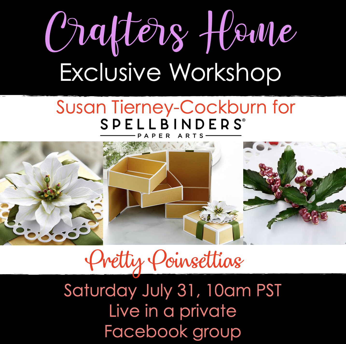 Crafter's Home Exclusive: Spellbinders Poinsettia Class with Susan Tierney-Cockburn