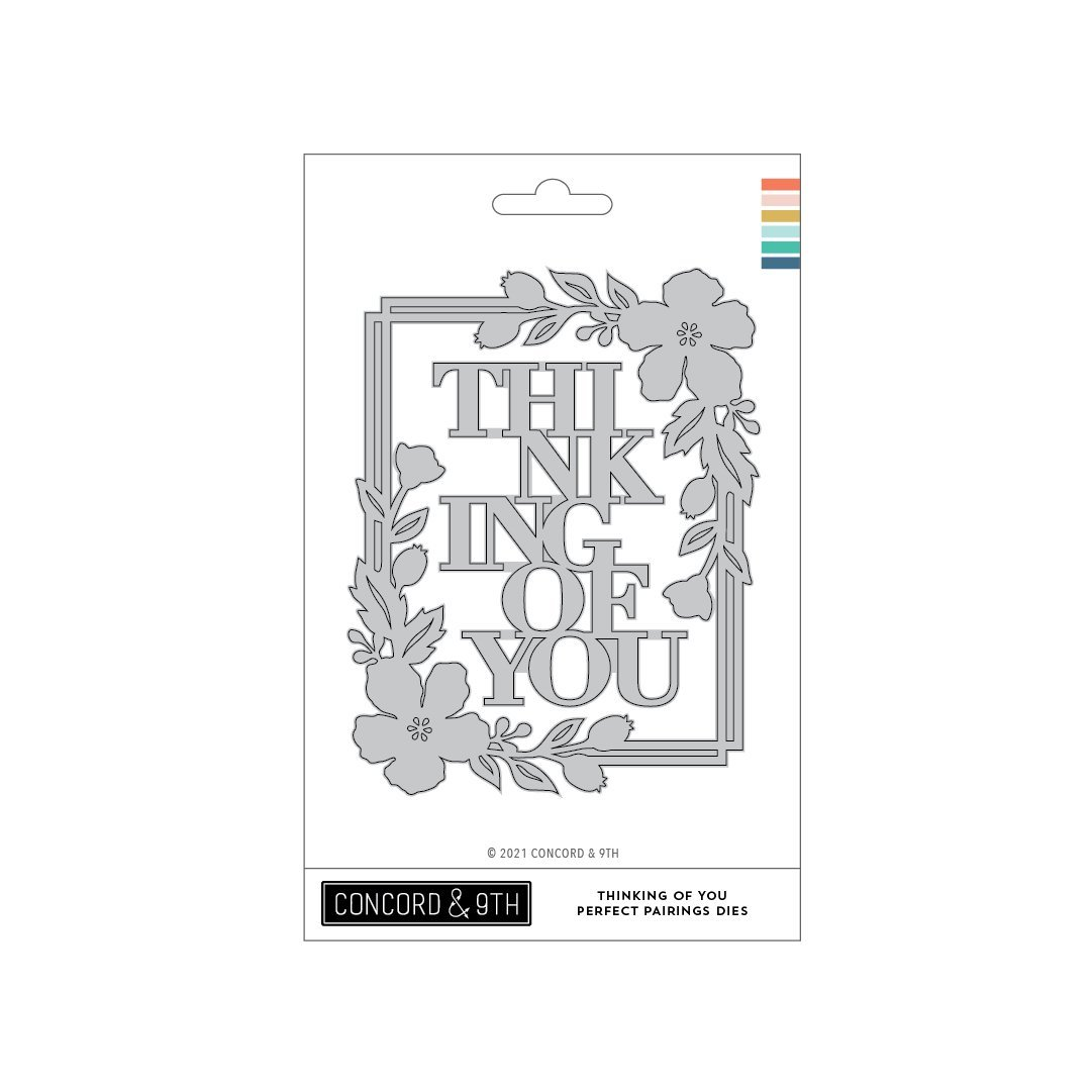 Concord & 9th - Thinking of You Perfect Pairings Die