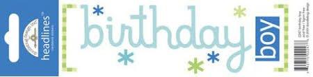Doodlebug - Birthday Boy Headlines Cardstock Sticker