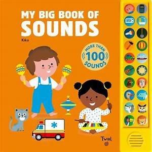My Big Book of Sounds Twirl Created by Kiko