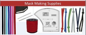 Supplies for making masks, elastic, bands, templates, fabric