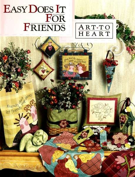 Easy Does It For Friends - Art to Heart - 529B