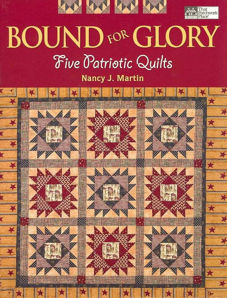 Bound For Glory - Five Patriotic Quilts - That Patchwork Place - B842