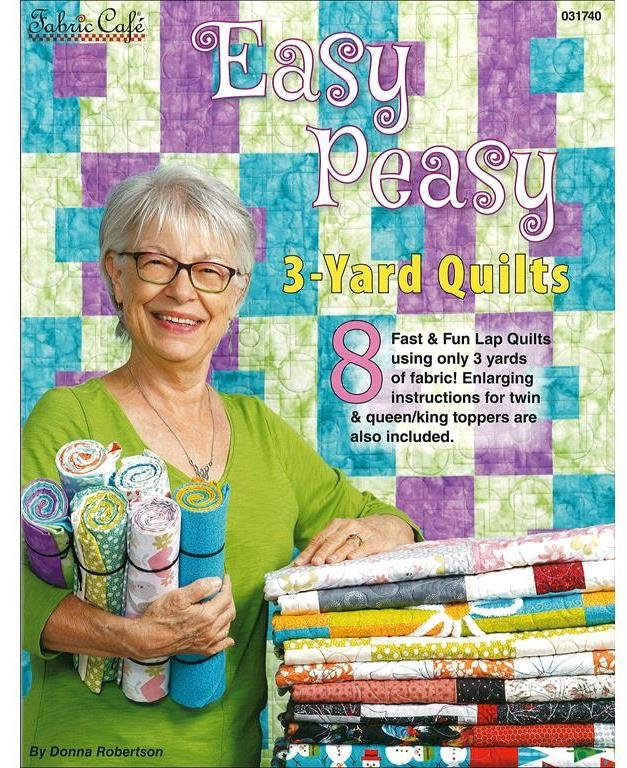 Easy Peasy 3-Yard Quilts - Fabric Cafe - 031740