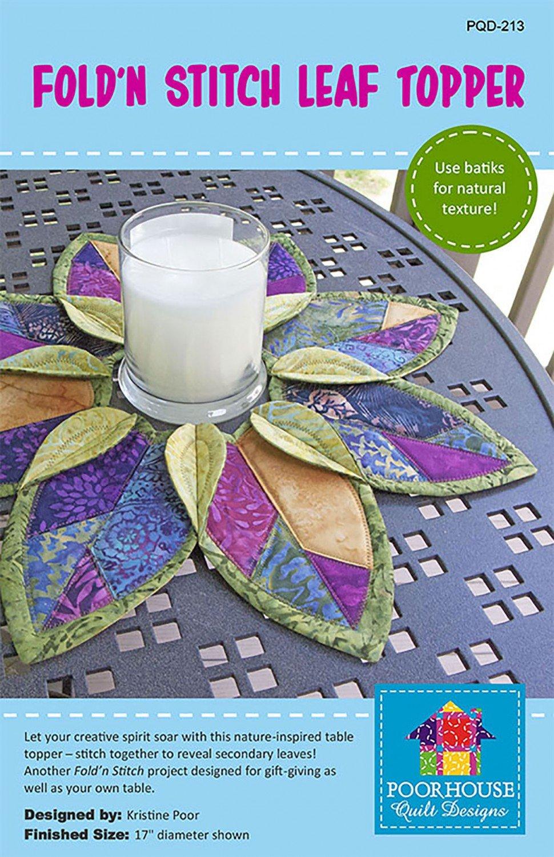 Fold-N-Stitch Leaf Topper-Poorhouse Quilt Designs - PQD-213