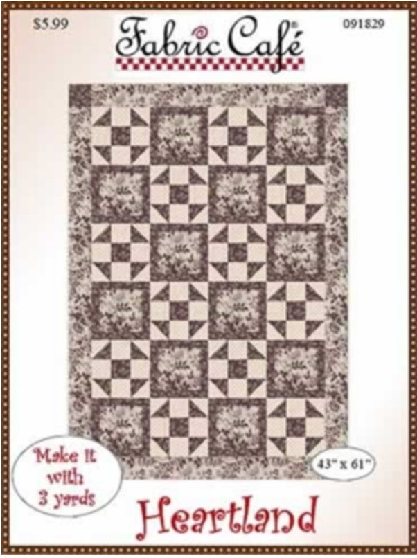 Heartland - 3 Yard Quilt Pattern by Donna Robertson from Fabric Cafe.  Simple Beginner Friendly